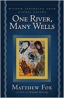 onerivermanywells