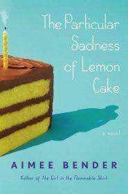 particular-sadness-of-lemon-cake-2