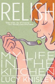 Relish-My-Life-In-The-Kitchen-Lucy-Knisley-Book-Cover