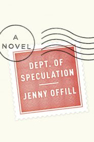 "25book""Department of Speculation"" by Jenny Offill."